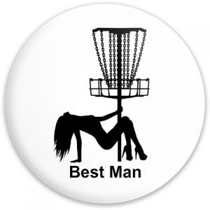 Bachelor Party - Best Man - Fly Discs - Disc Golf Disc